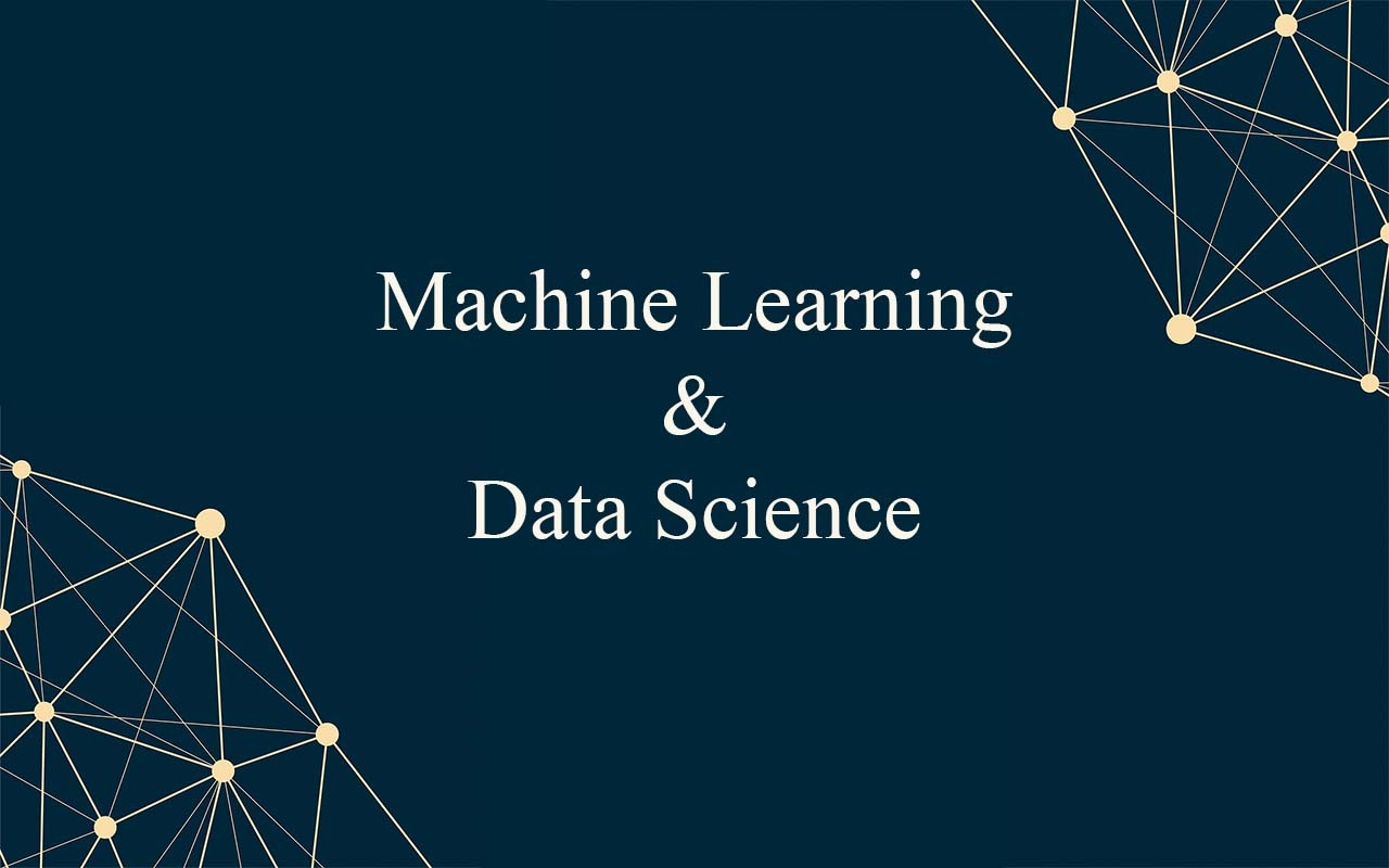 Machine Learning & Data Science